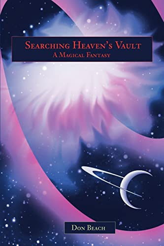 Searching Heaven's Vault By Don Beach