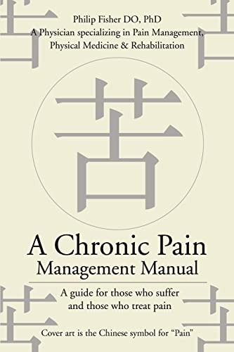A Chronic Pain Management Manual By Professor of English Philip Fisher