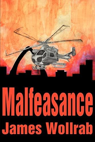 Malfeasance By James E Wollrab, Ph.D.