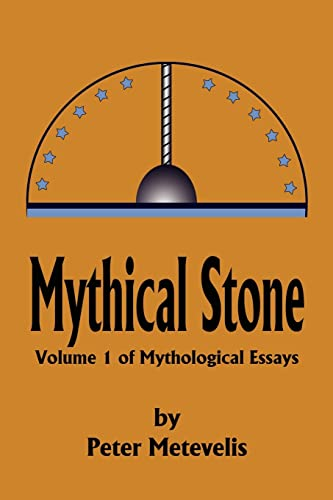 Mythical Stone By Peter J Metevelis