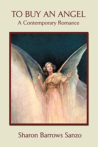 To Buy An Angel By Sharon B Barrows-Sanzo