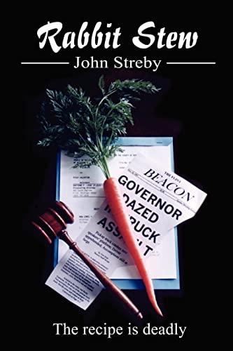 Rabbit Stew By John Streby