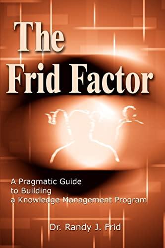 The Frid Factor By Dr Randy J Frid