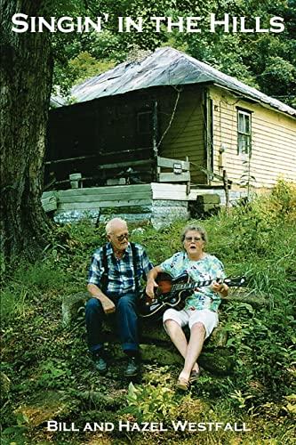 Singin' in the Hills By Bill Westfall