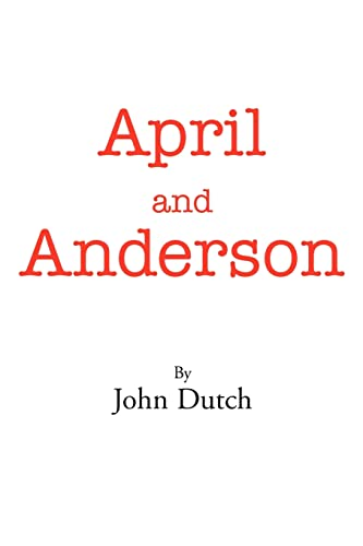 April and Anderson By John Dutch