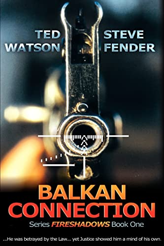 Balkan Connection By Ted Watson