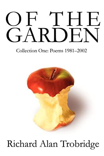 Of The Garden By Richard A Trobridge