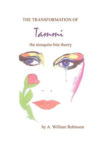 The Transformation of Tammi By Albert W Robinson
