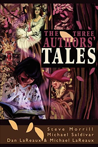 The Three Authors' Tales By Michael Lareaux