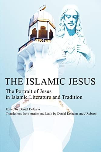 The Islamic Jesus By Daniel Deleanu