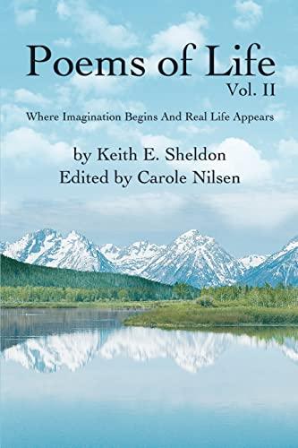 Poems of Life Vol. II By Keith E Sheldon