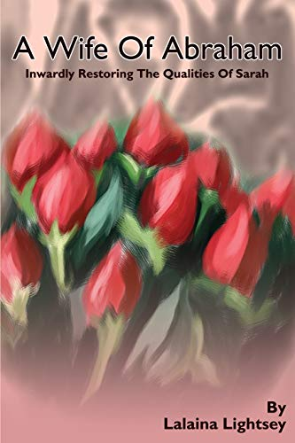 A Wife Of Abraham By Lalaina M Lightsey