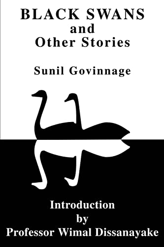 Black Swans and Other Stories By Sunil K Govinnage