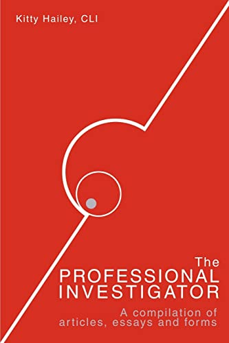 The Professional Investigator By Kitty Hailey