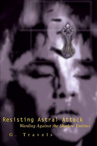 Resisting Astral Attack By G Travels