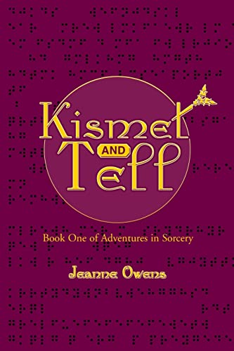 Kismet and Tell By Jeanne M Owens