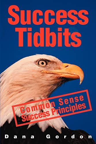 Success Tidbits By Dana J Gordon