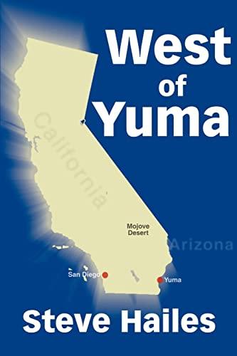 West of Yuma By Steve Hailes