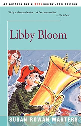 Libby Bloom By Susan Rowan Masters