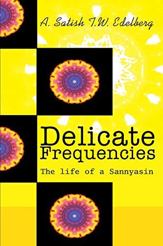 Delicate Frequencies By Tobias Edelberg