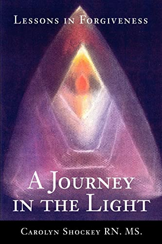 A Journey in the Light By Carolyn Shockey