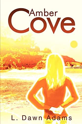 Amber Cove By L Dawn Adams