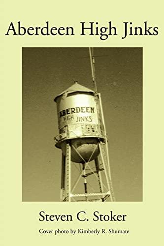 Aberdeen High Jinks By Steven C Stoker