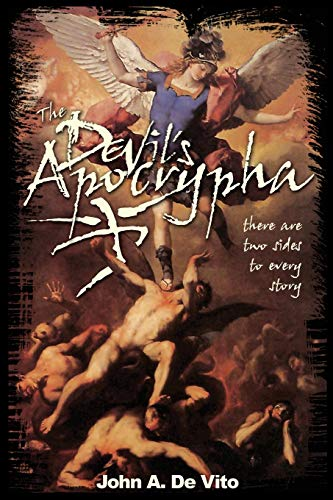 The Devil's Apocrypha By John A de Vito