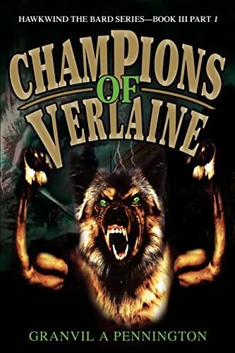 Champions of Verlaine By Granvil A Pennington