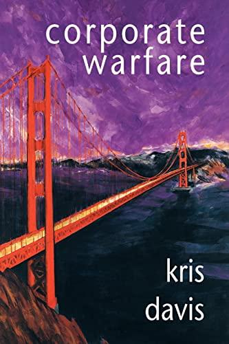 Corporate Warfare By Kris Davis