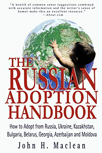 The Russian Adoption Handbook By John H MacLean
