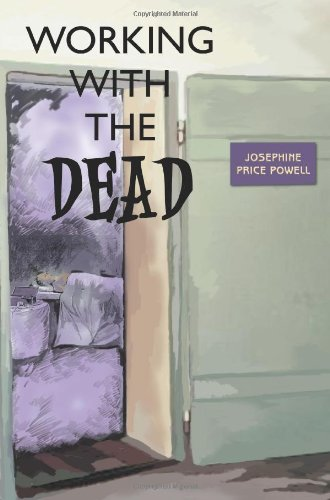 Working with the Dead By Josephine Price Powell
