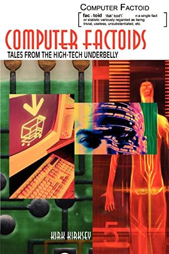 Computer Factoids By Kirk Kirksey