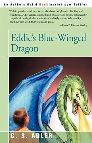 Eddie's Blue-Winged Dragon By C S Adler