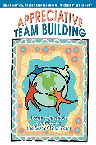 Appreciative Team Building By Jay Cherney