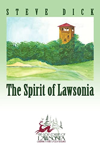 The Spirit of Lawsonia By Steve Dick