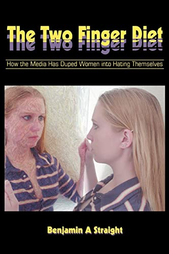 The Two Finger Diet By Benjamin A Straight