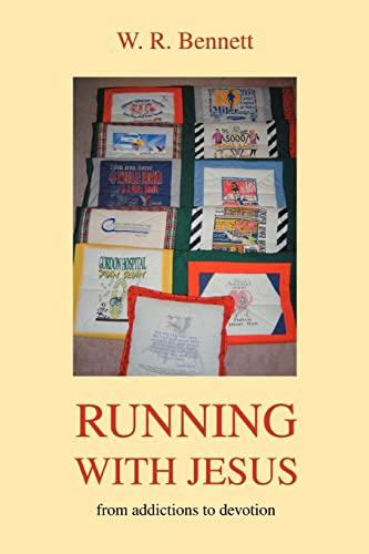 Running with Jesus By W R Bennett