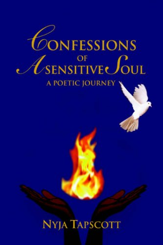 Confessions of a Sensitive Soul By Nyja Tapscott