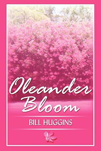 Oleander Bloom By Bill Huggins