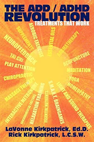The Add / ADHD Revolution By Lavonne Kirkpatrick