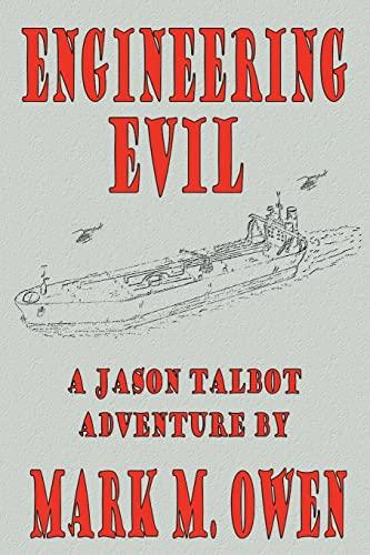 Engineering Evil By Mark M Owen