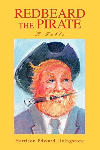 Redbeard the Pirate By Harrison Edward Livingstone