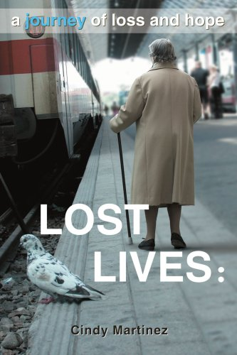 Lost Lives By Cindy Martinez