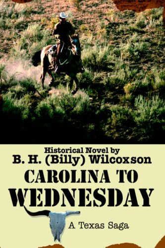 Carolina To Wednesday By B H (Billy) Wilcoxson