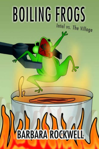 Boiling Frogs By Barbara Rockwell