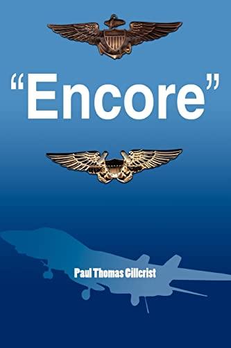 Encore By Paul Thomas Gillcrist