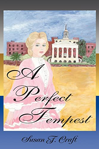 A Perfect Tempest By Susan F Craft