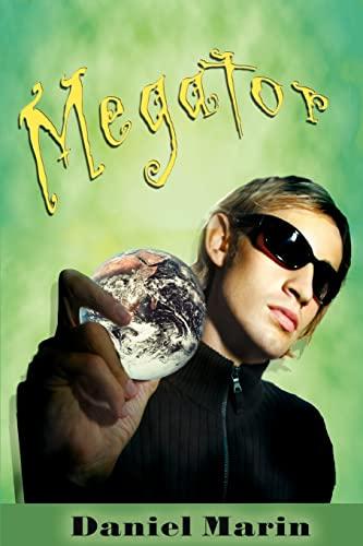 Megator By Daniel Marin