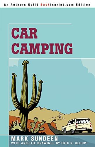 Car Camping By Mark Sundeen